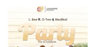 L.Bee - Party Ft. Otwo & Medikal