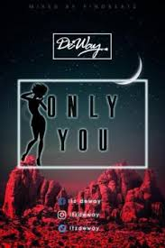DewaY – Only You (Mixed By Pino Made It)