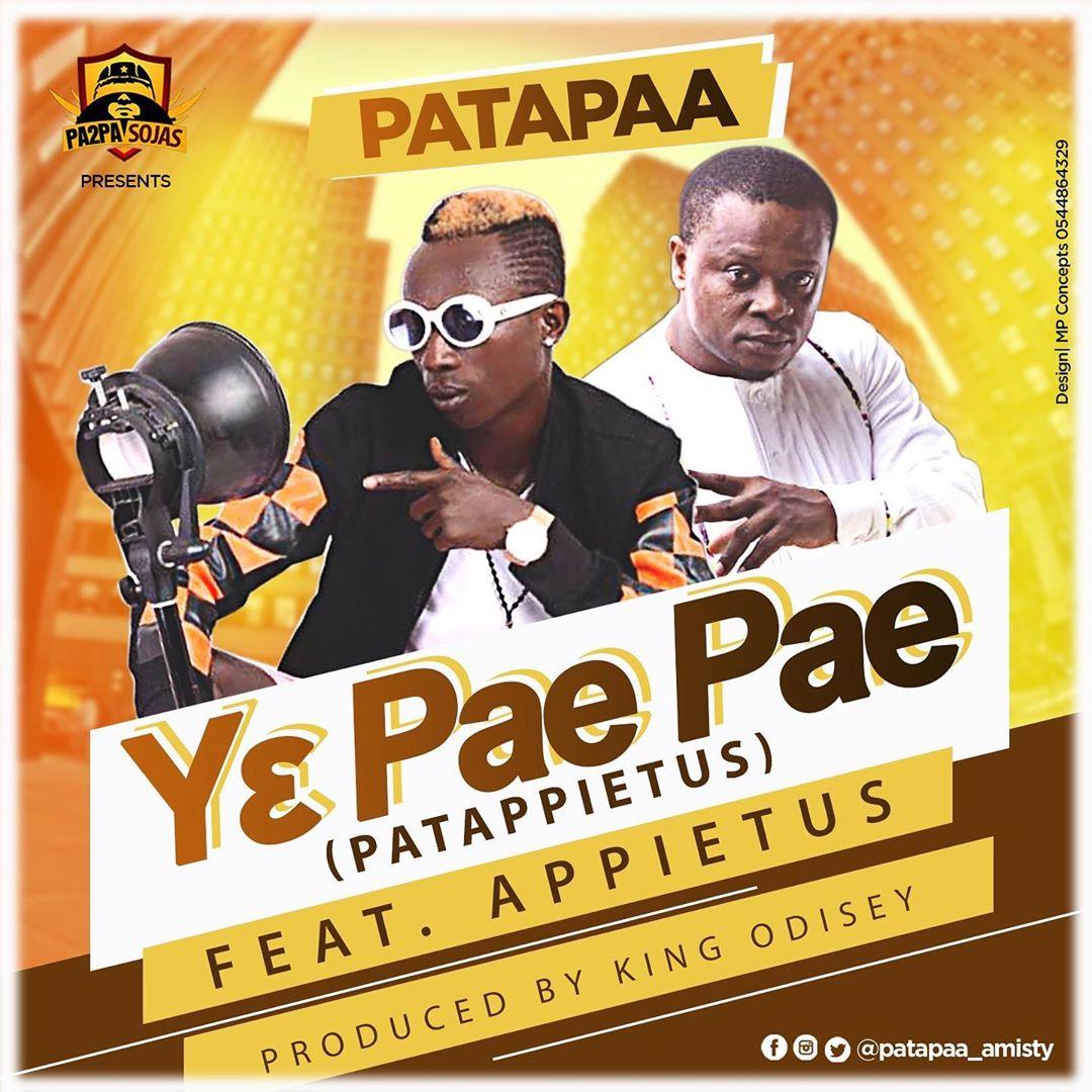 Patapaa Ft. Appietus – Ye Pea Pea (Patappietus) (Prod. By King Odyssey)