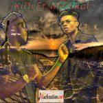 KiDi Ft. Medikal – Fakye Me (Prod. By Willis Beatz)