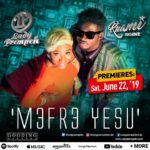 Lady Prempeh Ft. Kuami Eugene – Mefre Yesu (Prod By Gooding Records)