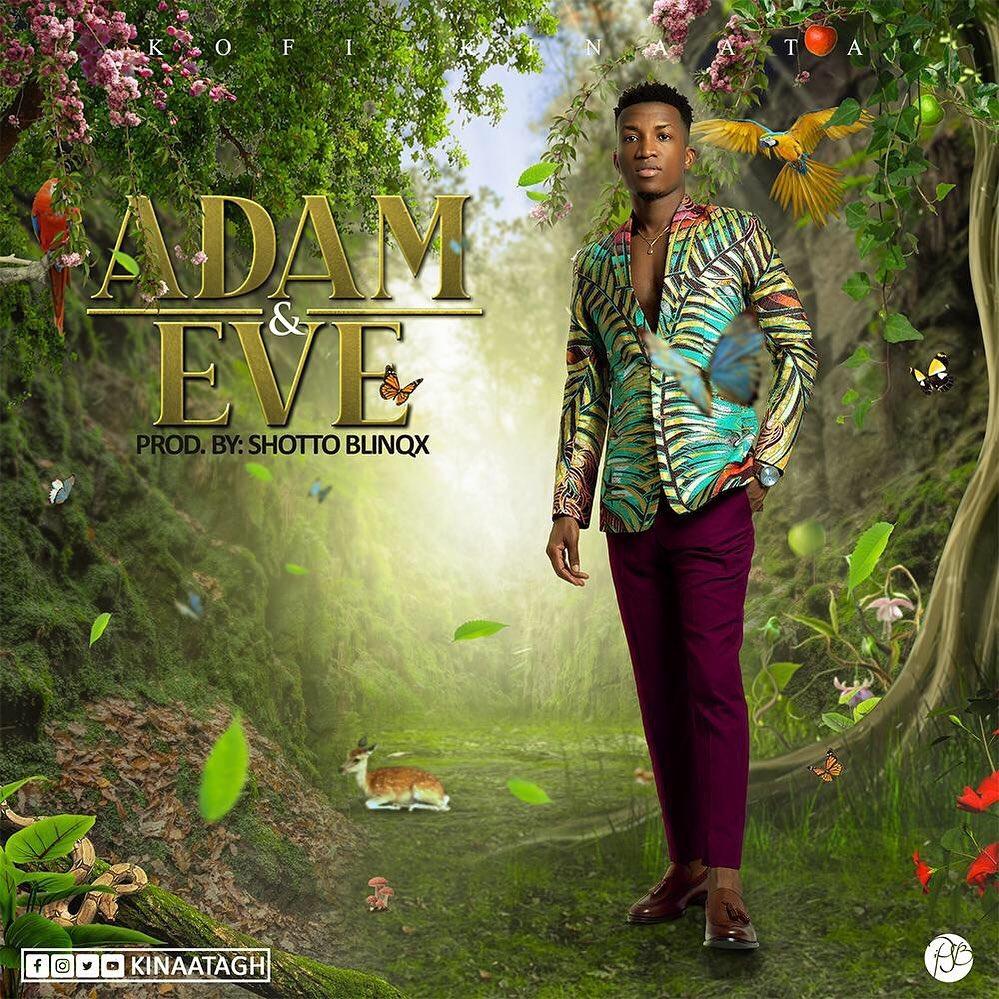Kofi Kinaata – Adam And Eve Lyrics