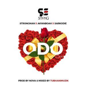 Strongman Ft. Sarkodie x Akwaboah – Odo (Prod. By Nova)