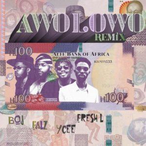 BOJ Ft. Falz, Ycee, Fresh L – Awolowo Remix (Prod. By GMK)