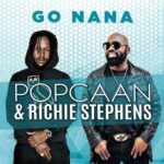 Popcaan Ft. Richie Stephens – Go Nana