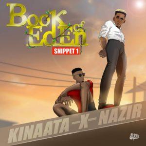 Watch/Download: Kofi Kinaata x Nazir – Book Of Eden