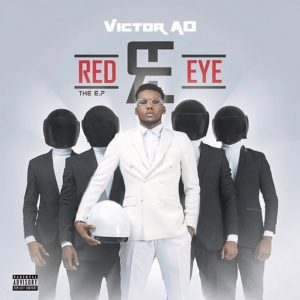 Download: Victor AD – Red Eye Ep (Full Album & Tracklist)