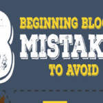 8 Beginning Blogger Mistakes That You Should Avoid.