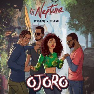 Download: DJ Neptune Ft. D'Banj x Flash – Ojoro