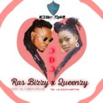 Download: Ras Bizzy Ft. Queenzy – Odo (Prod. By Tubhani Muzik)