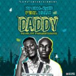 Download: Storm Khid Ft. Malai – Daddy (Prod. By Tubhani Muzik)