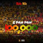 Download: Shatta Wale – 2 Pah Pah 100,000 (Prod. By Paq)