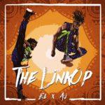 E.L Ft. A.I – The Linkop Album (Full Album Download)