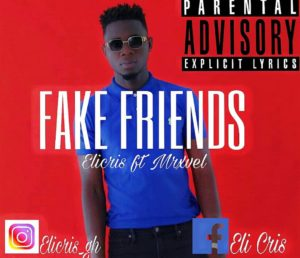 Elicris Ft. Mxrvel – Fake Friend