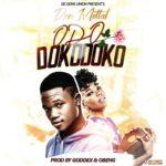 Don Mettal – Odo Dokodoko (Prod. By Goddex & Obeng Beatz)