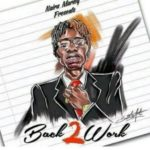Download: Naira Marley – Back 2 Work