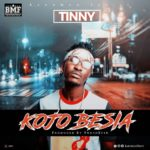 Download: Tinny – KoJo Besia (Prod. By Phredexter)