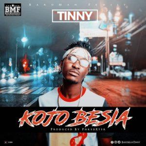 Download: Tinny – KoJo Besia (Prod. By Phredexter)