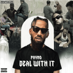 Download: Phyno – Deal with It (Full Album)