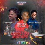 Download: Kwesi Arthur Ft. Fameye – Good Life Mixtape (Hosted by DJ Zack)