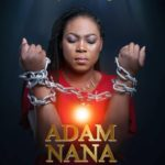 Download: Joyce Blessing – Adam Nana (Prod. By Kaywa)