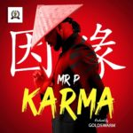 Download: Mr P (P-Square) – Karma