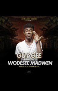 Guy Gee – Wodese3 Madwen (Prod. By Eddykay Beatz)