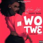Download: Kwaw Kese – Wo Tw3 ft Pappy KoJo