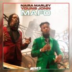 Download: Naira Marley x Young Jonn – Mafo (Audio/Video)