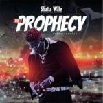 [LYRICS] Shatta Wale – The Prophecy Lyrics