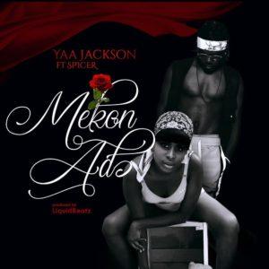 LYRICS: Yaa Jackson ft. Spicer – Mekon Ado LYRICS