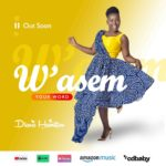 Download: Diana Hamilton – W'ASEM (Your Word)