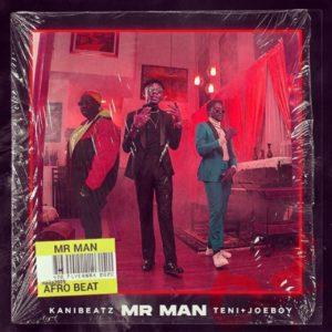 Download: Kani Beatz Ft. Teni x Joeboy – Mr Man (Prod. By Kani Beatz)