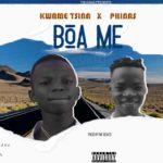 Kwame Tsina Ft. Phinas – Boa Me (Prod. By Nk Beatz)
