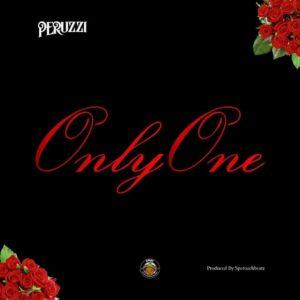 Download: Peruzzi – Only One (Prod. By Speroach Beatz)