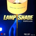 Download: Popcaan – Lamp Shade (Money Heist Riddim)