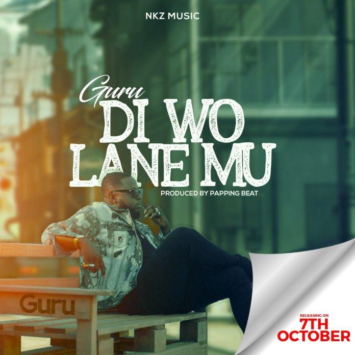 Download: Guru – Di Wo Lane Mu (Prod. By Papping Beatz)