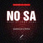 Quamina Mp - No Sa ft. Twitch (Prod By Yung D3mz)