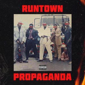 Runtown - Propaganda