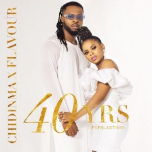 Chidinma & Flavour - 40yrs Everlasting EP (Full Album)