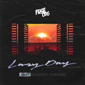 Fuse ODG - Lazy Day ft. Danny Ocean