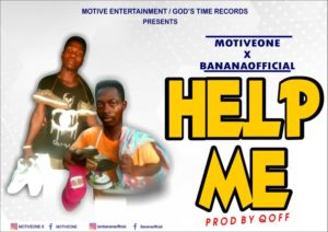 Motive One x Banana Official - Help Me (Prod By Qoff)