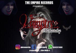 Monarchy - Vampires (Prod. Izjoe Beatz)