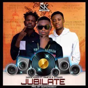 Sagoe Kings Ft. Fameye & Stigga – Jubilate (Prod. By Simps OnDaBeat)