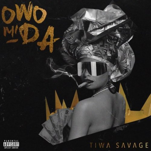Tiwa Savage – Owo Mi Da (Prod. by Pheelz)
