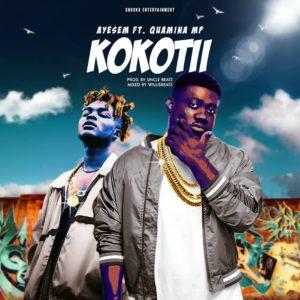 Ayesem – Kokotii Ft Quamina Mp (Prod. By Uncle Beatz)