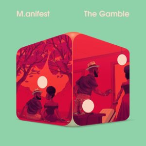 M.anifest - The Gamble (Full Album & Tracklist)