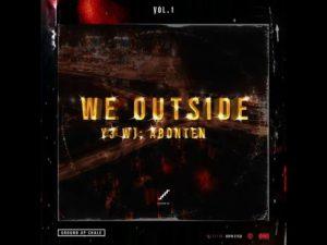 Ground Up Chale - We Outside Album Vol. 1 (feat. Kwesi Arthur, Quamina Mp, Kofi Mole, Twitch)