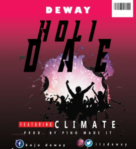 DewaY ft Climate - Holidae (Prod. By PinoMadeit)