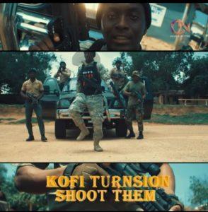 Kofi Turnsion – Shoot Dem (Prod by Zadour)